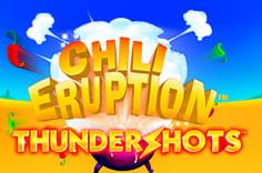 play fortuna — Chili Eruption Thunder Shots